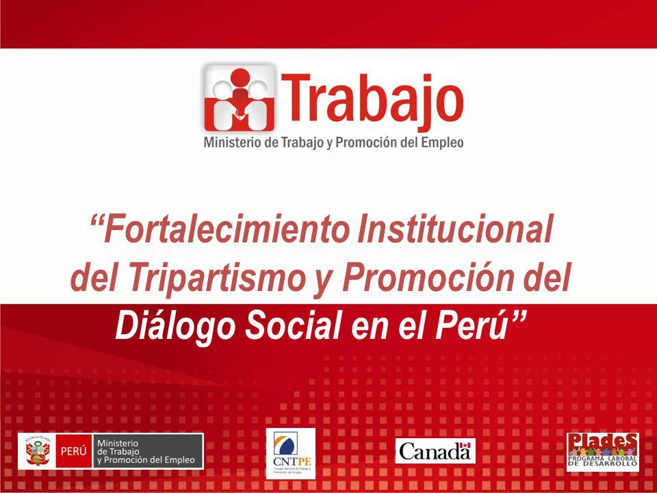 Fortalecimiento Institucional del Tripartismo y Promoción del Diálogo Social en el Perú