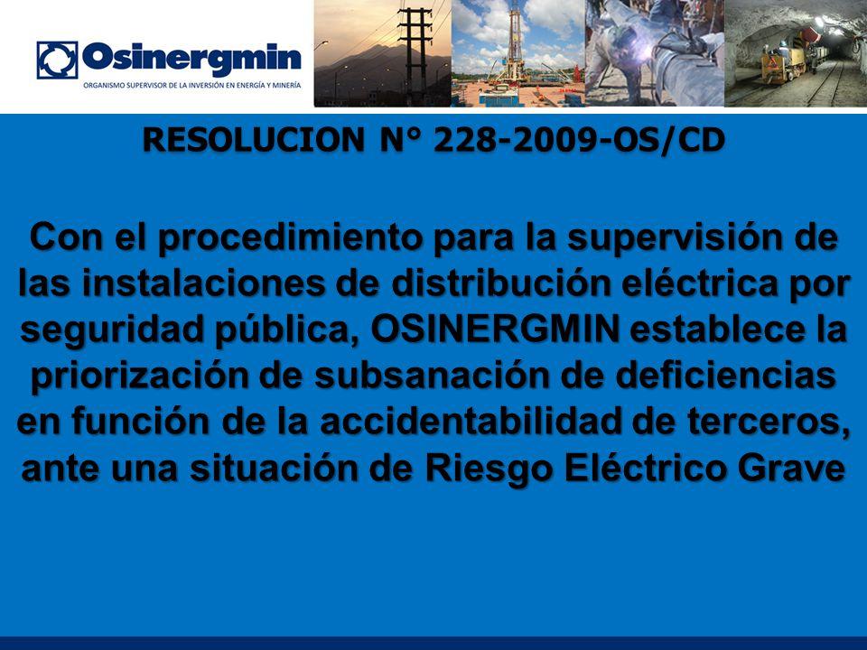 Con el procedimiento para la supervisión de las instalaciones de distribución eléctrica por seguridad pública, OSINERGMIN establece la priorización de