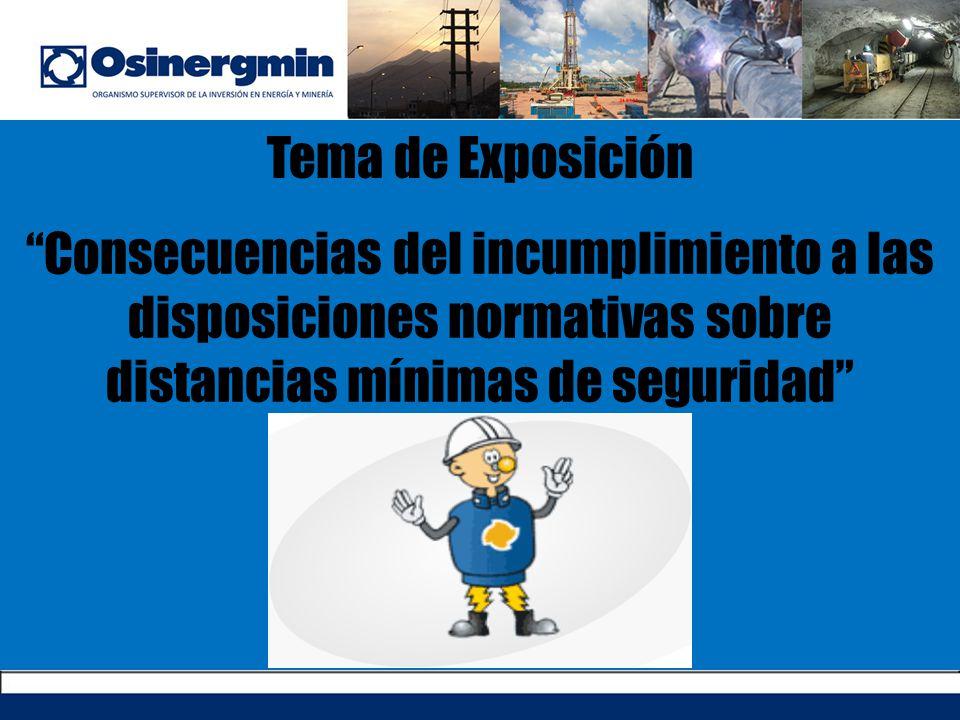 Tema de Exposición Consecuencias del incumplimiento a las disposiciones normativas sobre distancias mínimas de seguridad