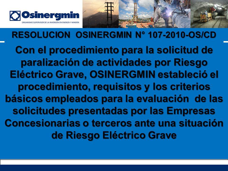 Con el procedimiento para la solicitud de paralización de actividades por Riesgo Eléctrico Grave, OSINERGMIN estableció el procedimiento, requisitos y