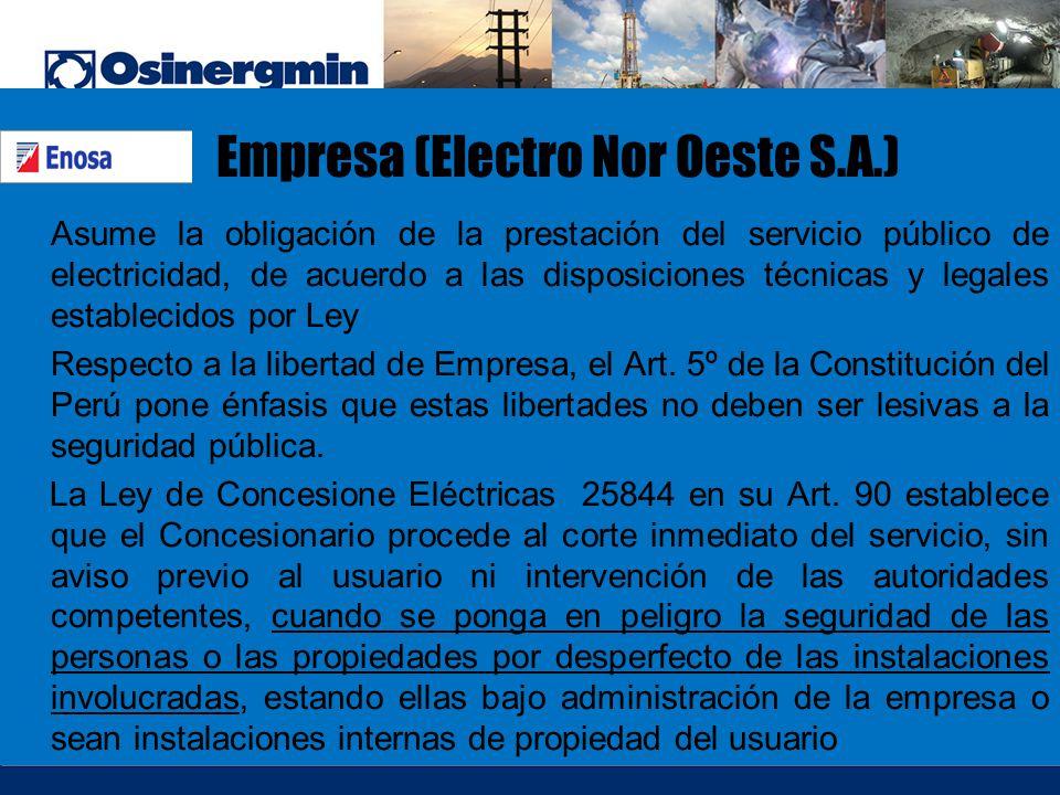 Empresa (Electro Nor Oeste S.A.) Asume la obligación de la prestación del servicio público de electricidad, de acuerdo a las disposiciones técnicas y