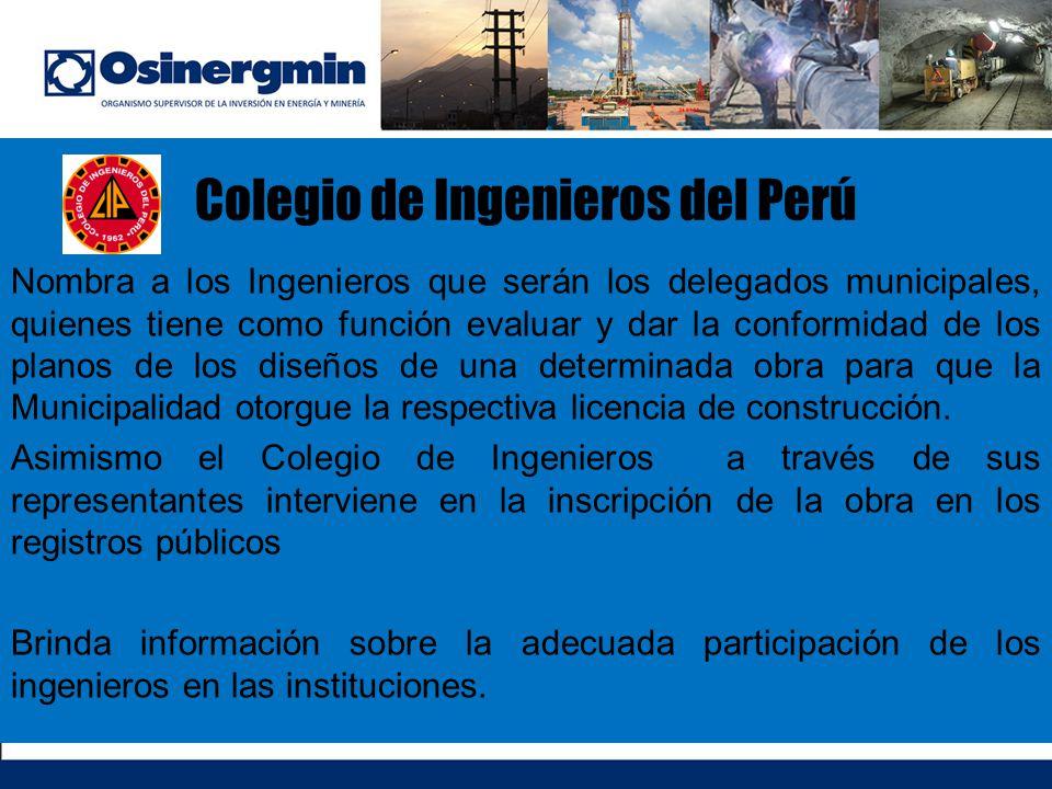 Colegio de Ingenieros del Perú Nombra a los Ingenieros que serán los delegados municipales, quienes tiene como función evaluar y dar la conformidad de