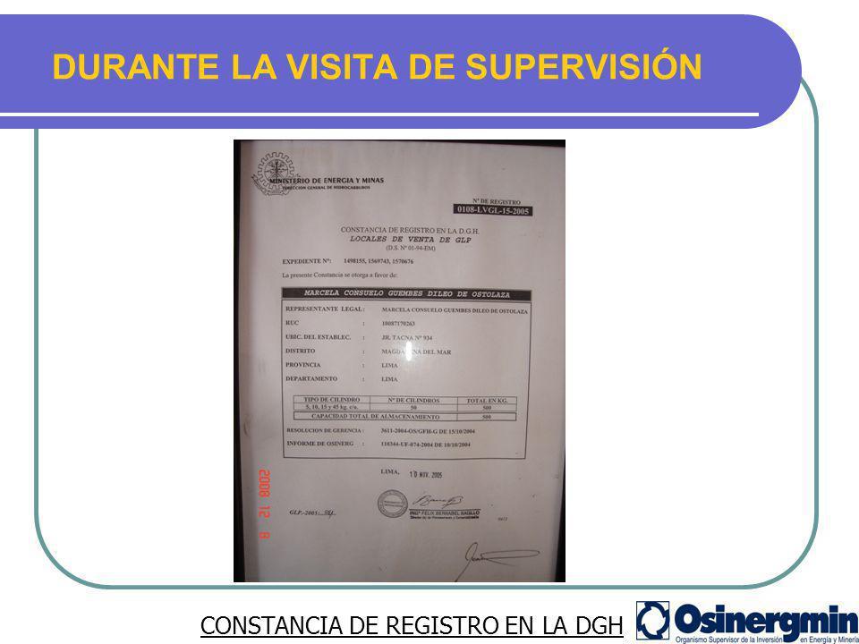 DURANTE LA VISITA DE SUPERVISIÓN CONSTANCIA DE REGISTRO EN LA DGH