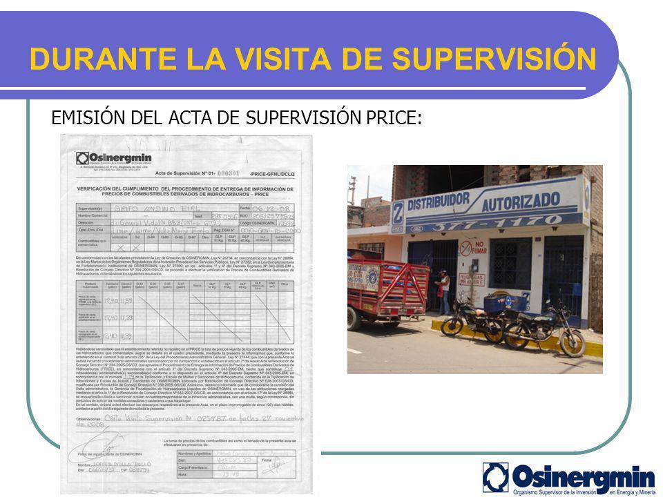 DURANTE LA VISITA DE SUPERVISIÓN EMISIÓN DEL ACTA DE SUPERVISIÓN PRICE: