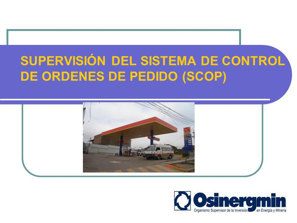 SUPERVISIÓN DEL SISTEMA DE CONTROL DE ORDENES DE PEDIDO (SCOP)