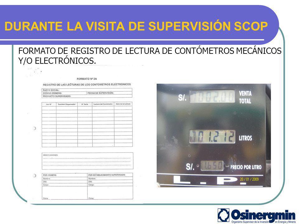 DURANTE LA VISITA DE SUPERVISIÓN SCOP FORMATO DE REGISTRO DE LECTURA DE CONTÓMETROS MECÁNICOS Y/O ELECTRÓNICOS.
