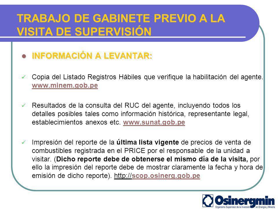 INFORMACIÓN A LEVANTAR: INFORMACIÓN A LEVANTAR: Copia del Listado Registros Hábiles que verifique la habilitación del agente. www.minem.gob.pe www.min