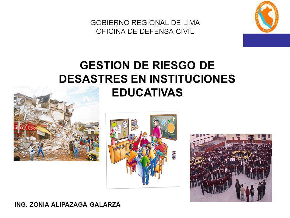 GOBIERNO REGIONAL DE LIMA OFICINA DE DEFENSA CIVIL ING.