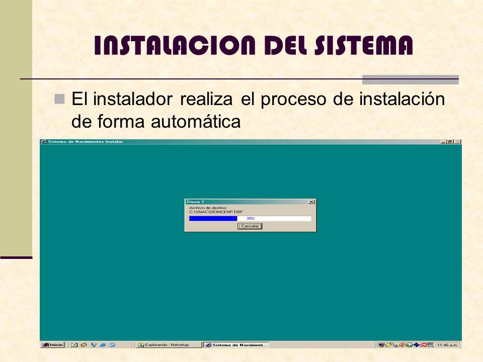 El instalador realiza el proceso de instalación de forma automática