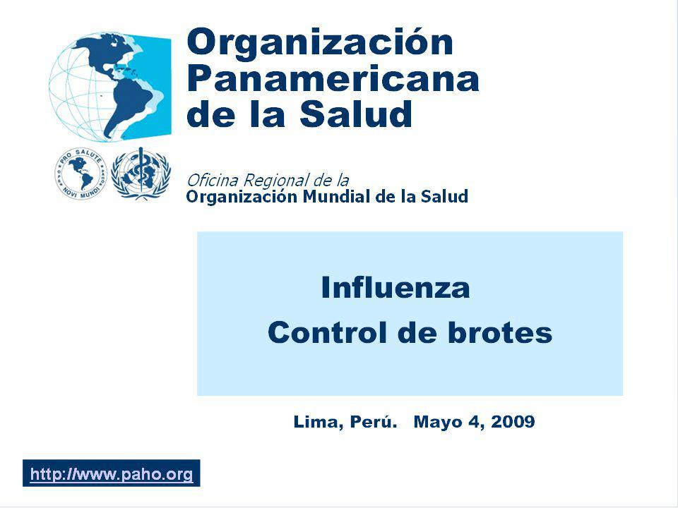 Programa Ampliado de Inmunizaciones Control de Brotes de Influenza Infección Transmisibilidad Casos secundarios Marzo Abril Casos sin nexo epidemiológico.