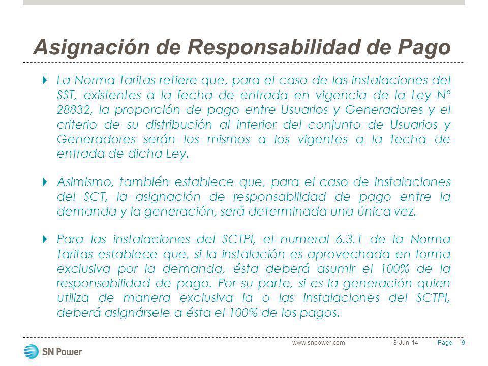 9 Page Asignación de Responsabilidad de Pago La Norma Tarifas refiere que, para el caso de las instalaciones del SST, existentes a la fecha de entrada