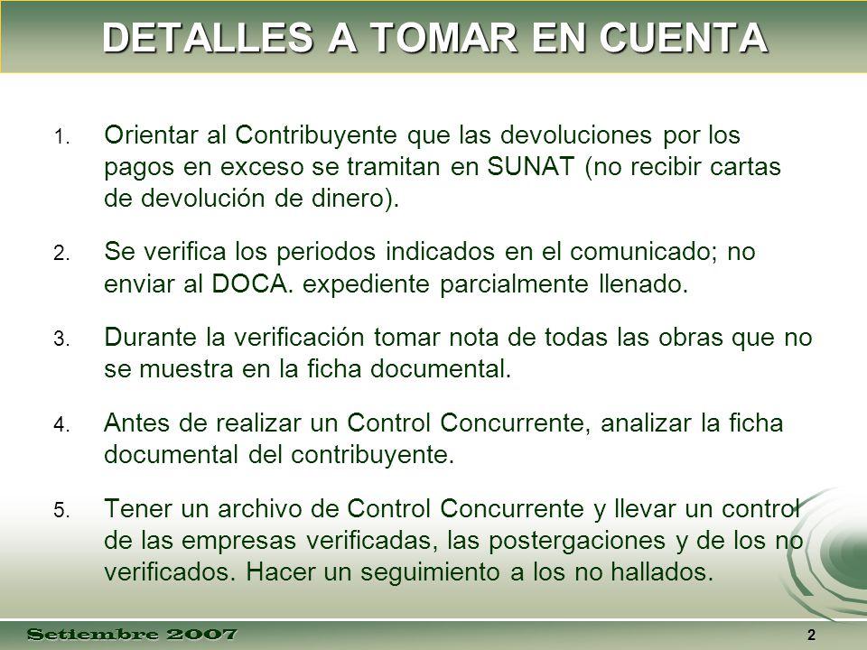 Setiembre 2007 3 DETALLES A TOMAR EN CUENTA 6.6.