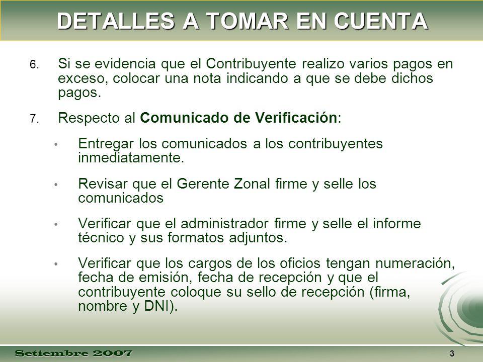 Setiembre 2007 3 DETALLES A TOMAR EN CUENTA 6. 6.