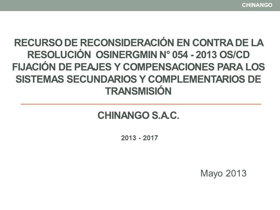 RECURSO DE RECONSIDERACIÓN EN CONTRA DE LA RESOLUCIÓN OSINERGMIN N° 054 - 2013 OS/CD FIJACIÓN DE PEAJES Y COMPENSACIONES PARA LOS SISTEMAS SECUNDARIOS