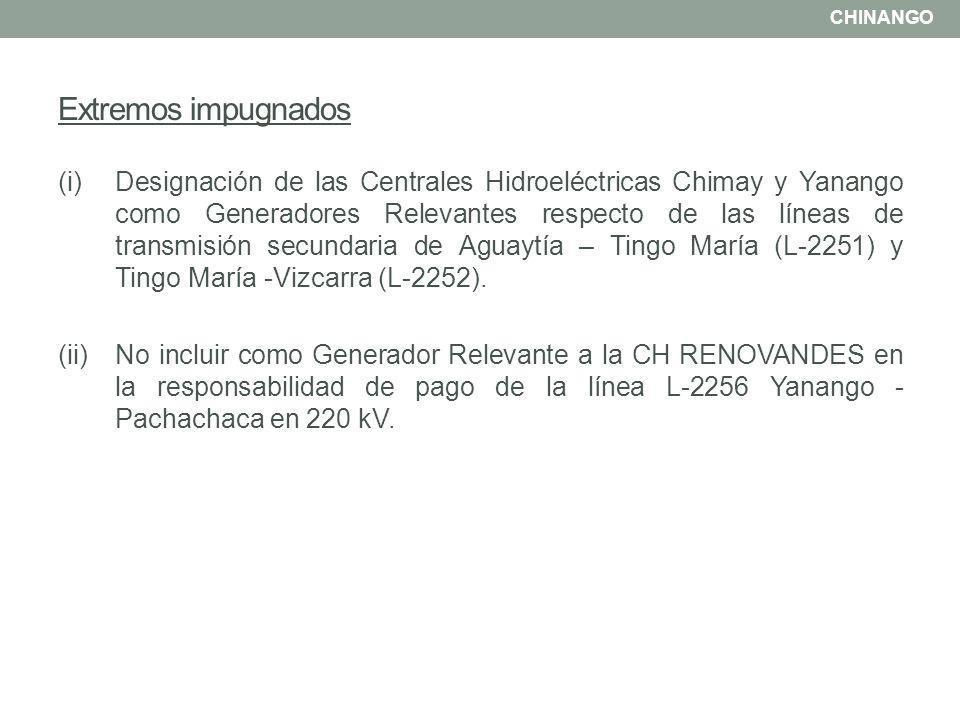 i) Designación de las Centrales Hidroeléctricas Chimay y Yanango como Generadores Relevantes respecto de las líneas de transmisión secundaria de Aguaytía – Tingo María (L-2251) y Tingo María - Vizcarra (L-2252).