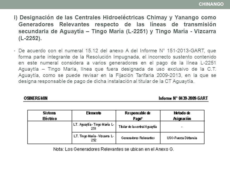 i) Designación de las Centrales Hidroeléctricas Chimay y Yanango como Generadores Relevantes respecto de las líneas de transmisión secundaria de Aguay
