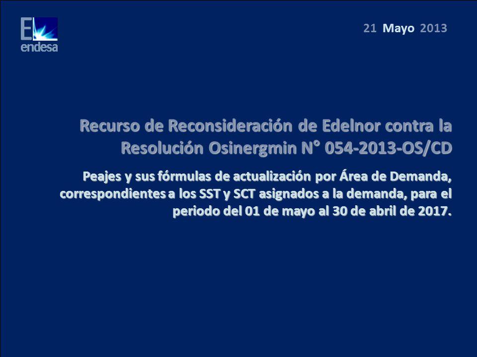 Recurso de Reconsideración de Edelnor contra la Resolución Osinergmin N° 054-2013-OS/CD Peajes y sus fórmulas de actualización por Área de Demanda, correspondientes a los SST y SCT asignados a la demanda, para el periodo del 01 de mayo al 30 de abril de 2017.