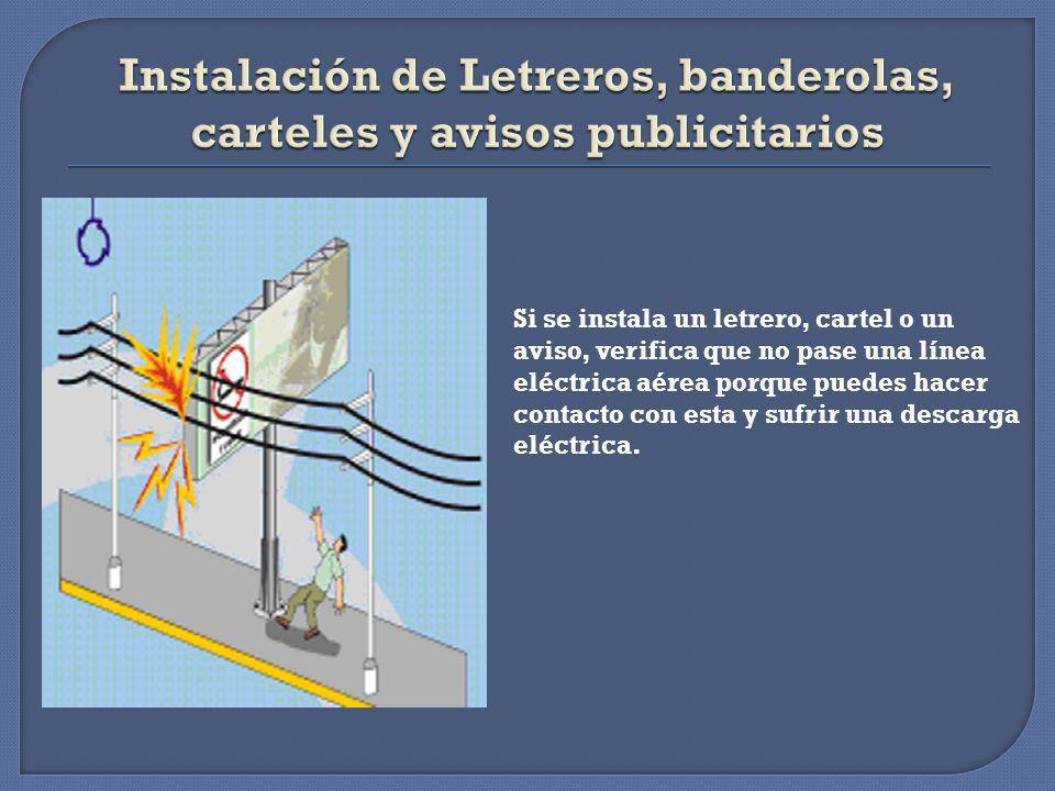 Si instalas una línea aérea para tu televisor en el techo o al costado de tu vivienda, verifica si tienes una línea eléctrica área cerca, porque puede