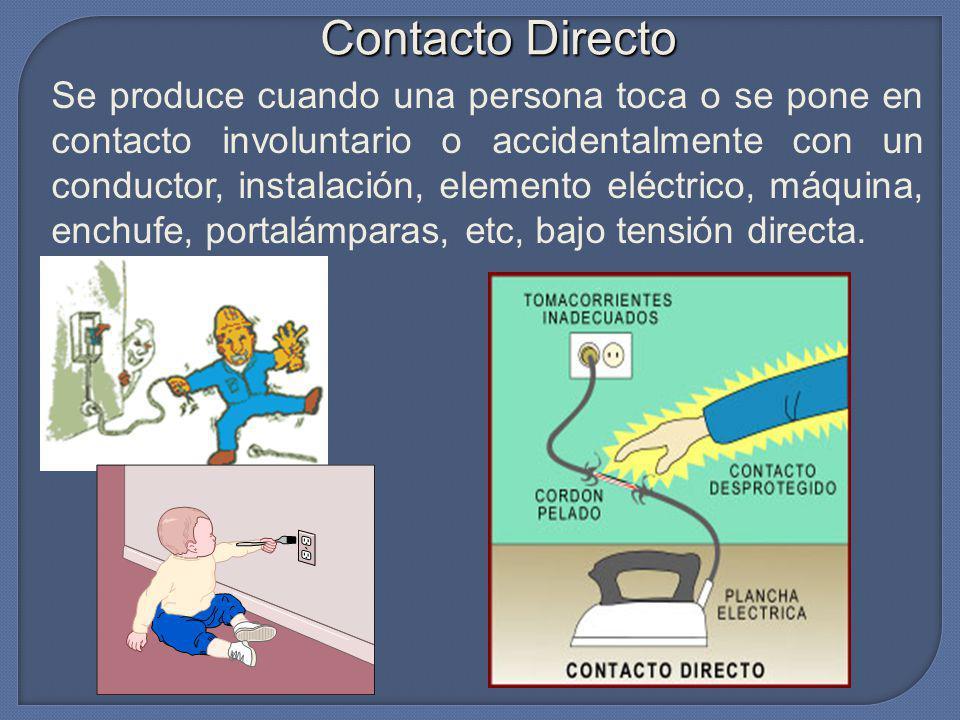 CONTACTOS ELÉCTRICOS Contacto directo. Contacto indirecto. Se denomina accidente eléctrico al hecho de recibir una sacudida o descarga eléctrica, con