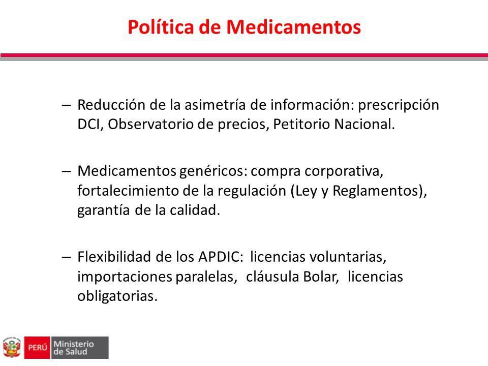 Política de Medicamentos – Reducción de la asimetría de información: prescripción DCI, Observatorio de precios, Petitorio Nacional. – Medicamentos gen