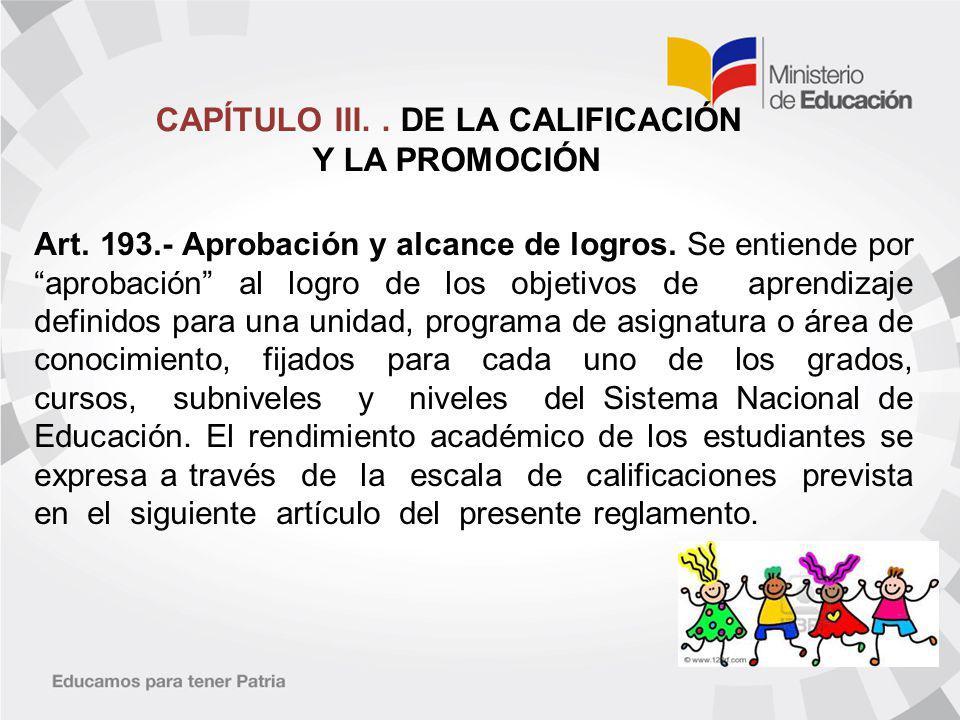 CAPÍTULO III..DE LA CALIFICACIÓN Y LA PROMOCIÓN Art.