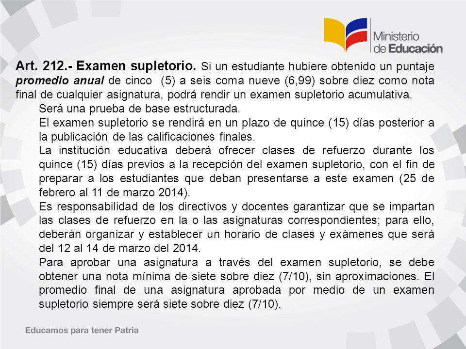Art.212.- Examen supletorio.