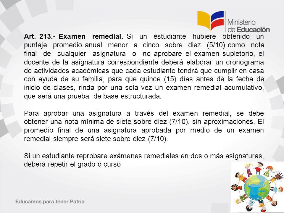 Art.213.- Examen remedial.