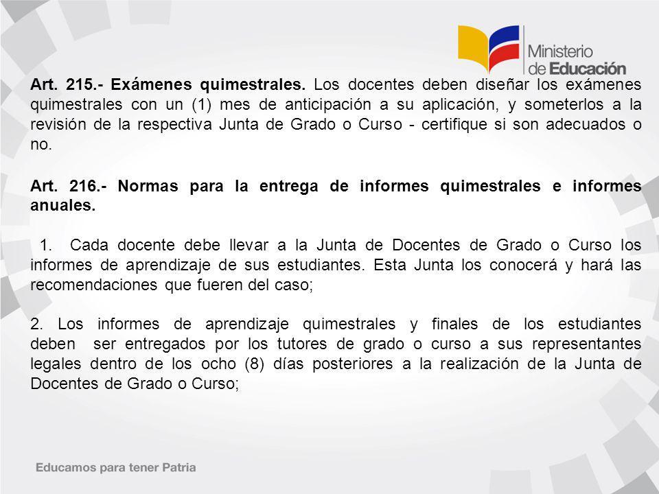 Art.215.- Exámenes quimestrales.