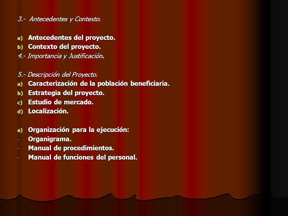 3.- Antecedentes y Contexto.a) Antecedentes del proyecto.