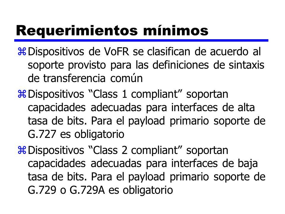 Requerimientos mínimos zDispositivos de VoFR se clasifican de acuerdo al soporte provisto para las definiciones de sintaxis de transferencia común zDi