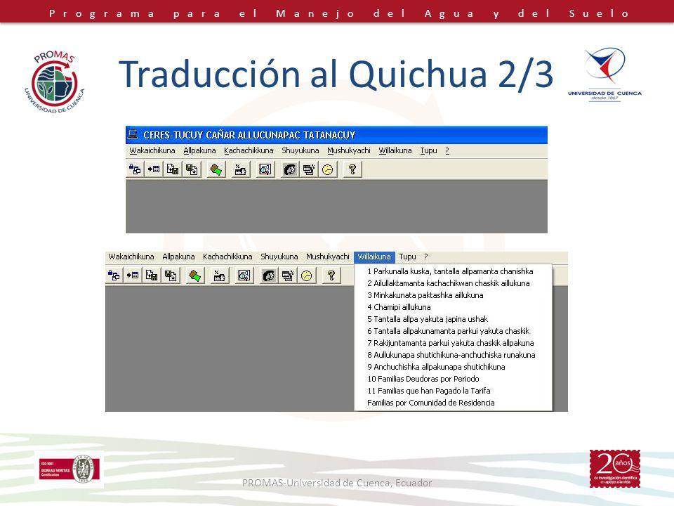 Programa para el Manejo del Agua y del Suelo Traducción al Quichua 2/3 PROMAS-Universidad de Cuenca, Ecuador