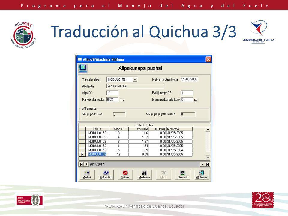 Programa para el Manejo del Agua y del Suelo Traducción al Quichua 3/3 PROMAS-Universidad de Cuenca, Ecuador