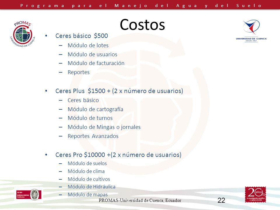 Programa para el Manejo del Agua y del Suelo Costos Ceres básico $500 – Módulo de lotes – Módulo de usuarios – Módulo de facturación – Reportes Ceres