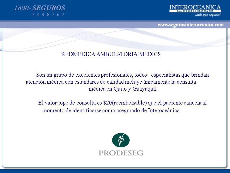 REDMEDICA AMBULATORIA MEDICS Son un grupo de excelentes profesionales, todos especialistas que brindan atención médica con estándares de calidad inclu