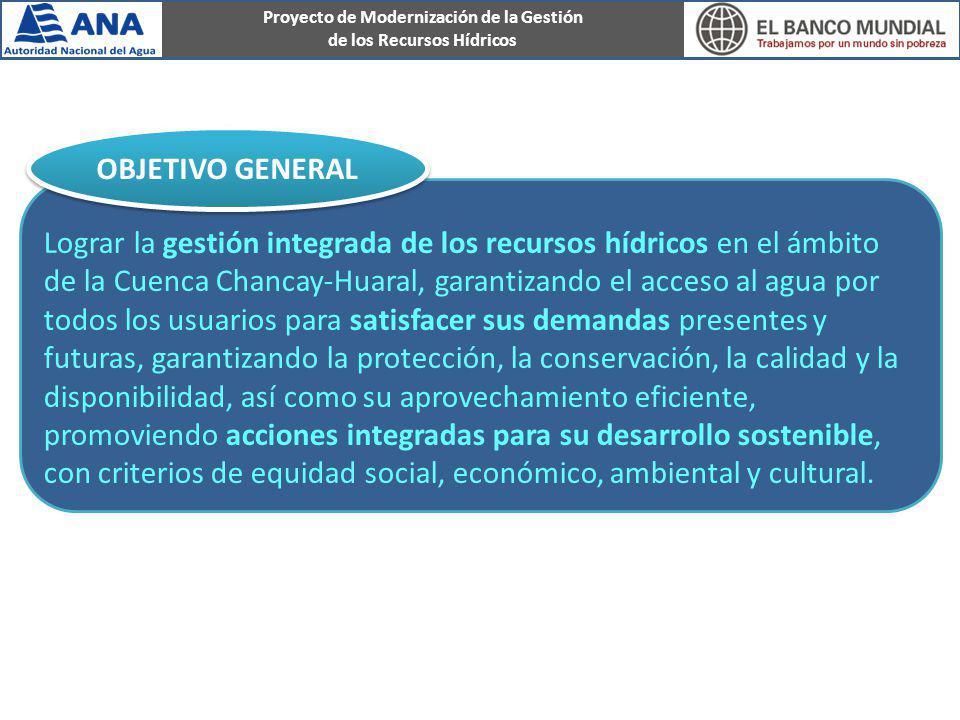 Proyecto de Modernización de la Gestión de los Recursos Hídricos Lograr la gestión integrada de los recursos hídricos en el ámbito de la Cuenca Chanca