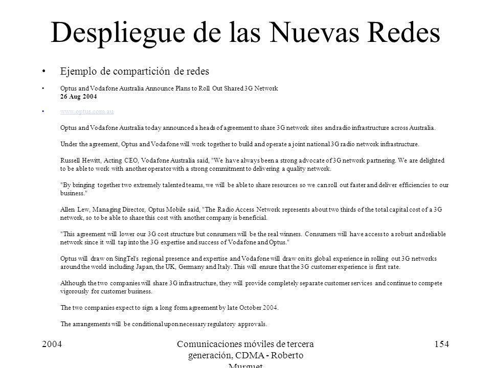 2004Comunicaciones móviles de tercera generación, CDMA - Roberto Murguet 154 Despliegue de las Nuevas Redes Ejemplo de compartición de redes Optus and