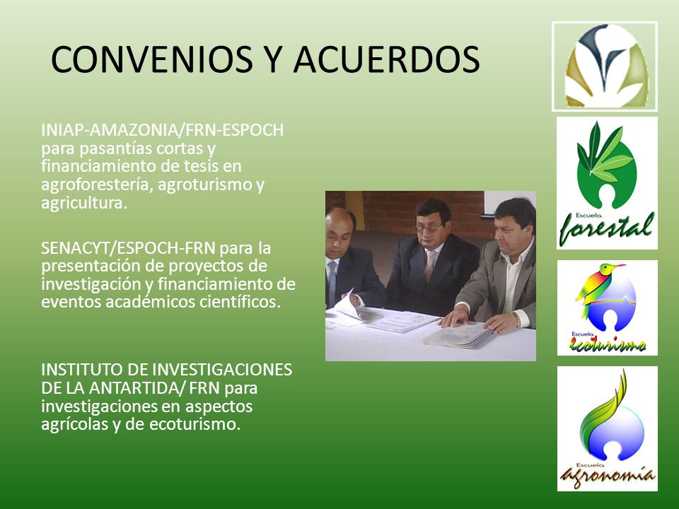 CONVENIOS Y ACUERDOS INIAP-AMAZONIA/FRN-ESPOCH para pasantías cortas y financiamiento de tesis en agroforestería, agroturismo y agricultura.