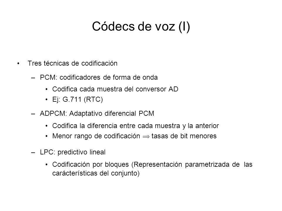 Códecs de voz (I) Tres técnicas de codificación –PCM: codificadores de forma de onda Codifica cada muestra del conversor AD Ej: G.711 (RTC) –ADPCM: Ad