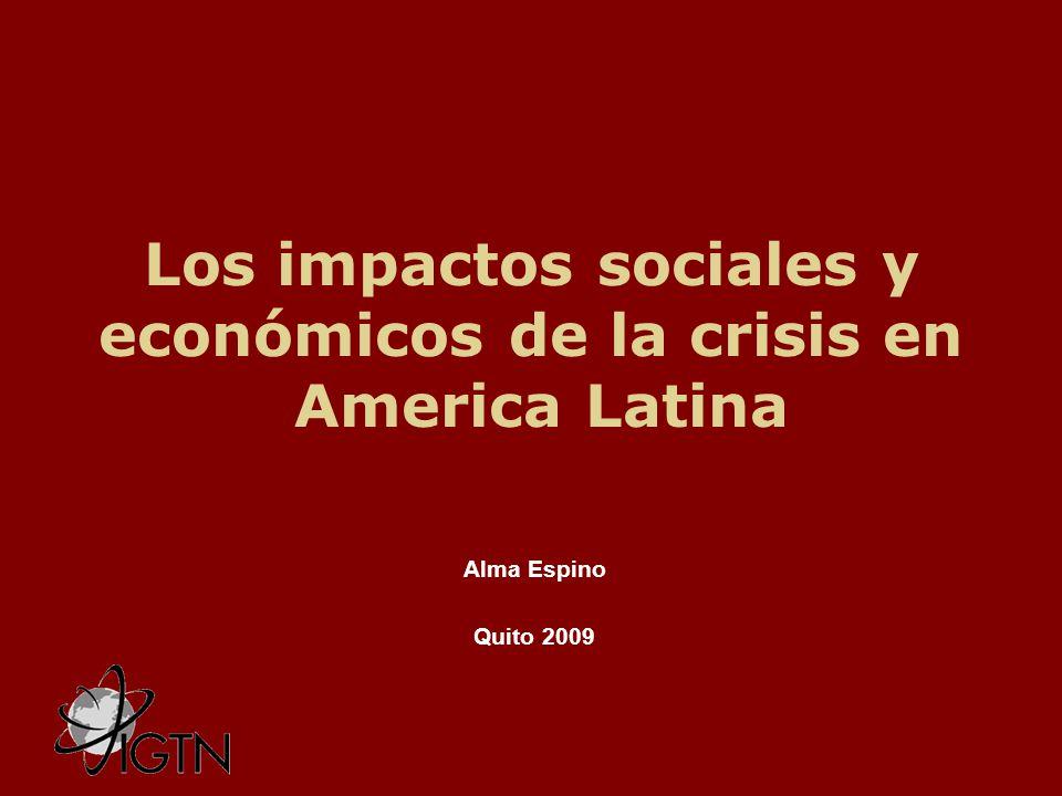Los impactos sociales y económicos de la crisis en America Latina Alma Espino Quito 2009