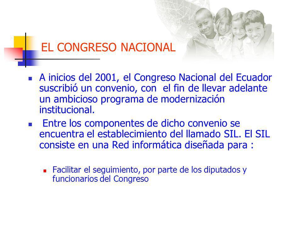 EL CONGRESO NACIONAL A inicios del 2001, el Congreso Nacional del Ecuador suscribió un convenio, con el fin de llevar adelante un ambicioso programa de modernización institucional.