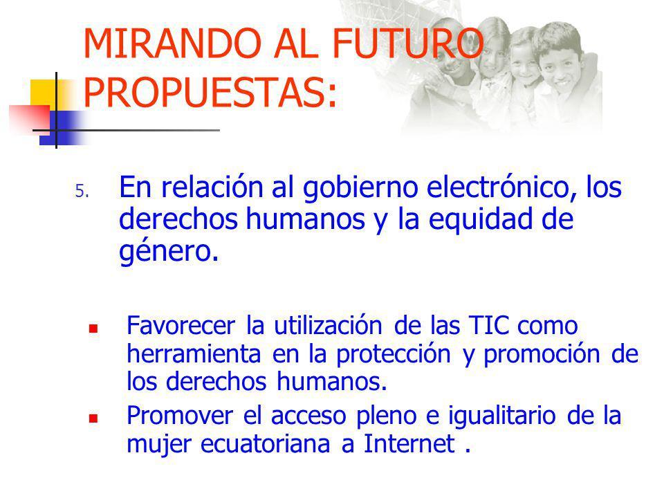 MIRANDO AL FUTURO PROPUESTAS: 5.