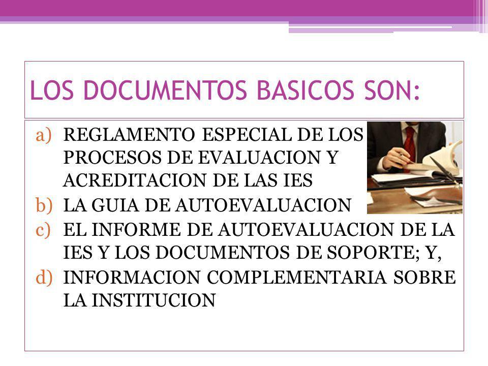 3.1.1 REGLAMENTO ESPECIAL DE LOS PROCESOS DE EVALUACION Y ACREDITACION DE LAS IES Ver Reglamento