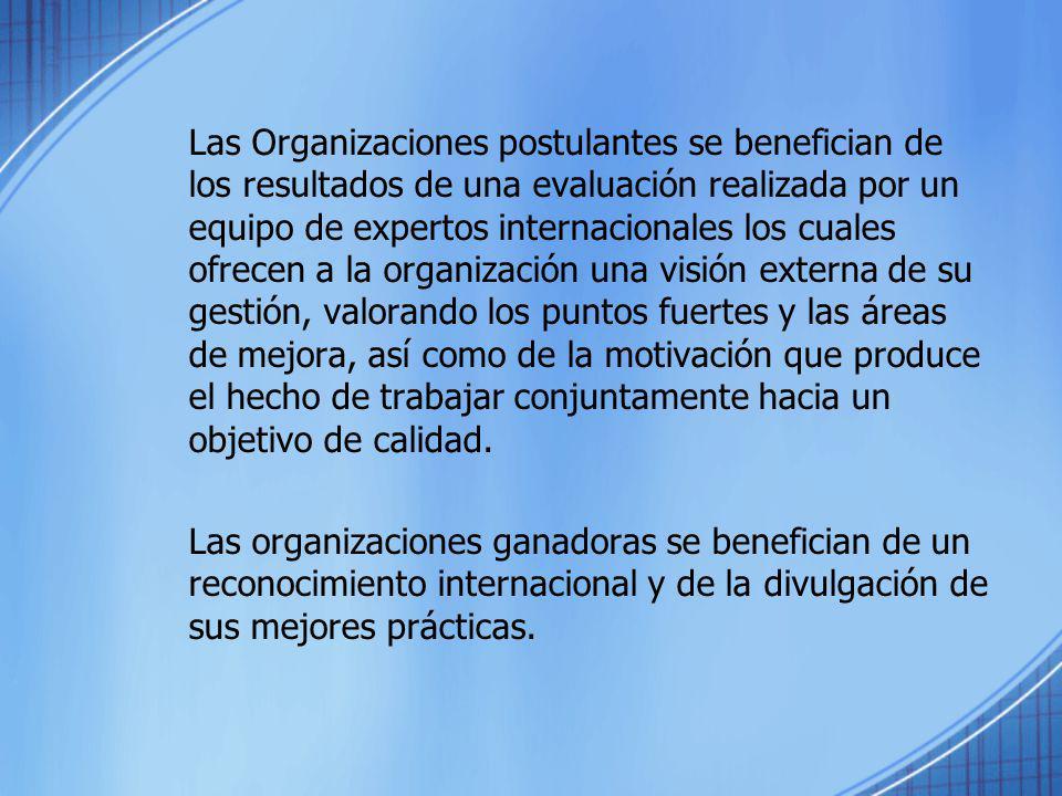 Las Organizaciones postulantes se benefician de los resultados de una evaluación realizada por un equipo de expertos internacionales los cuales ofrece