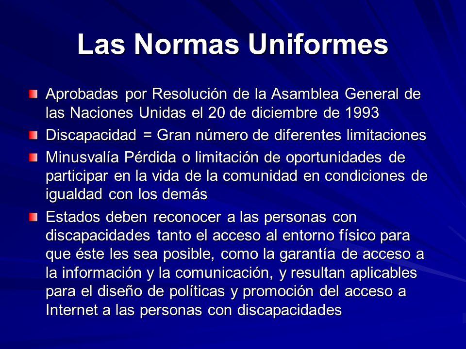 Las Normas Uniformes Aprobadas por Resolución de la Asamblea General de las Naciones Unidas el 20 de diciembre de 1993 Discapacidad = Gran número de d
