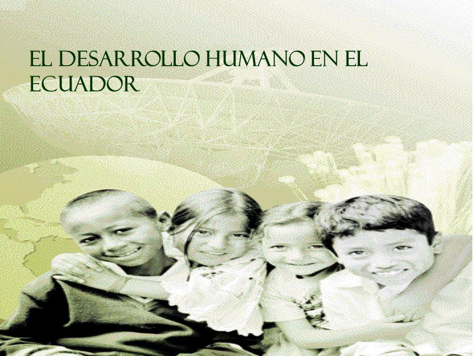 EL DESARROLLO HUMANO EN EL ECUADOR