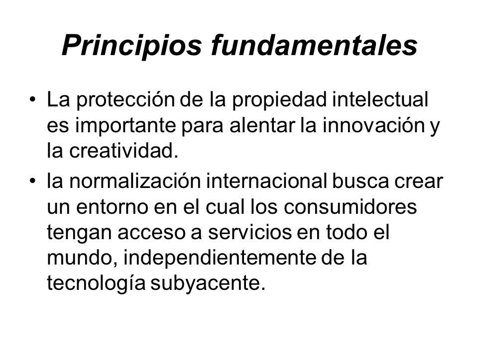 Principios fundamentales La protección de la propiedad intelectual es importante para alentar la innovación y la creatividad. la normalización interna