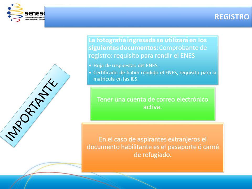 La fotografía ingresada se utilizará en los siguientes documentos: Comprobante de registro: requisito para rendir el ENES Hoja de respuestas del ENES.