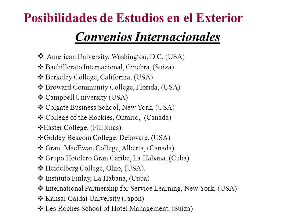 Posibilidades de Estudios en el Exterior Convenios Internacionales v American University, Washington, D.C. (USA) v Bachillerato Internacional, Ginebra