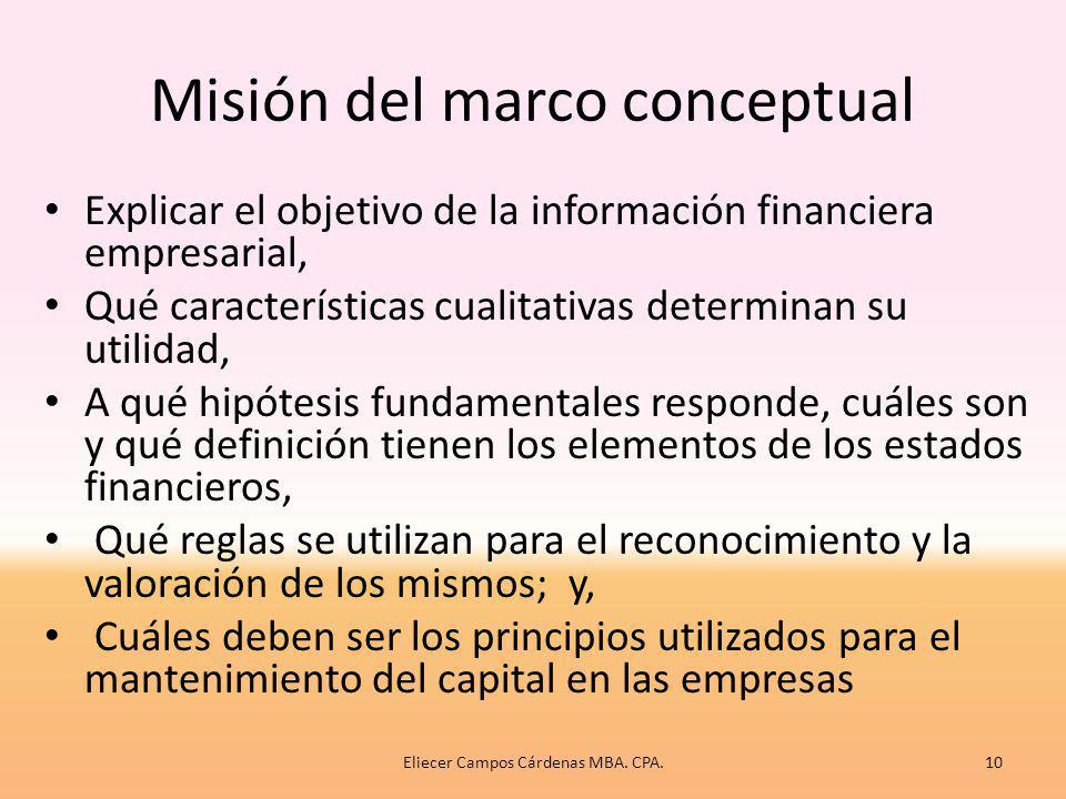 1. El marco conceptual de los estados financieros Las normas ecuatorianas se basan en las NEC, que fueron una copia sin actualizar de las NIC y de la