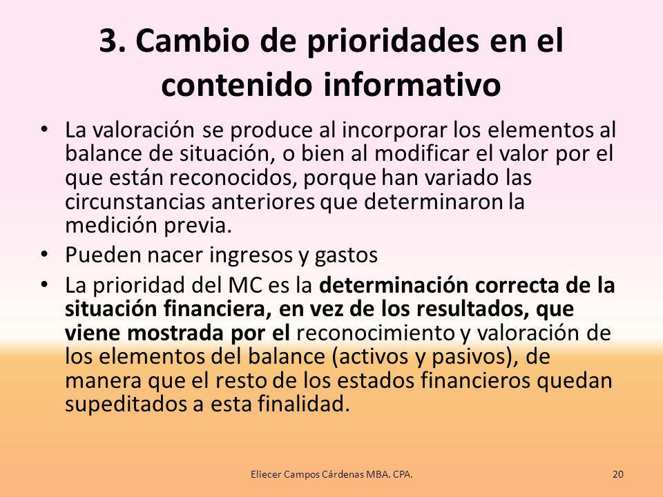 2. Elementos de los estados financieros: reconocimiento y valoración Ingresos son los incrementos en los beneficios económicos, producidos a lo largo